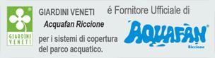 GIARDINI VENETI é sponsor di Acquafan Riccione per i sistemi di copertura del parco acquatico